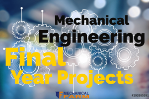 Mechanical Engineering Final Year Projects, Mechanical farm, Cheap Mechanical Engineering Projects,Final Year Mechanical Engineering Projects abstracts,Final Year Mechanical Engineering Projects ideas,Final Year projects for Mechanical engineering,Idea about mechanical engineering project,innovative ideas for mechanical engineering projects,mechanical engineeringmechanical engineering project,Mechanical engineering project topics 2019,mechanical engineering projects,mechanical engineering projects ppt,mechanical projects,Mini projects mechanical Engineering,Projects for Mechanical Engineering,
